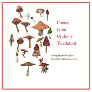 Poems from Under a Toadstool